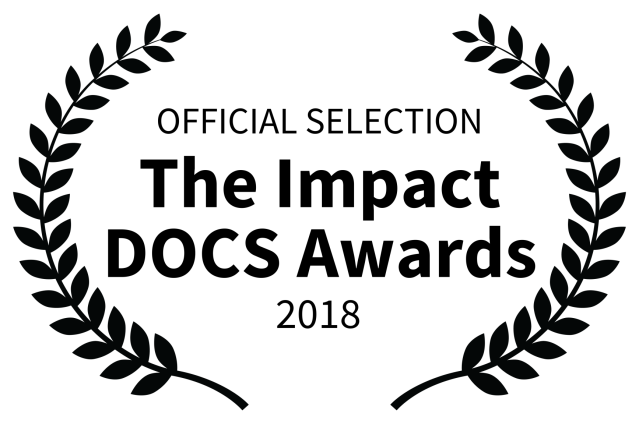 OFFICIAL SELECTION - The Impact DOCS Awards - 2018