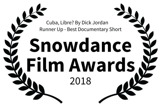 Snowdance B on W JPEG Award Cuba Libre By Dick Jordan Runner Up - Best Documentary Short - Snowdance Film Awards - 2018 copy